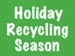 Holiday Recycling Season in text