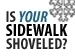 graphic with text Is your sidewalk shoveled?