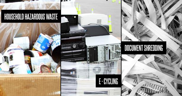 Household Hazardous Waste, e-cycling and document shredding