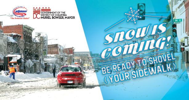 Snowy street with text: Snow Is Coming, Be Ready to Shovel Your Sidewalk