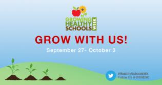 Growing Healthy Schools Week 2014