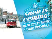 Snow Is Coming: Be Ready to Shovel graphic